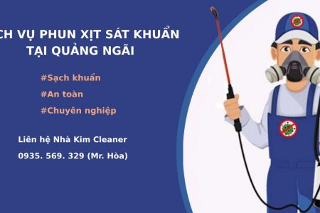 Nhà Kim Cleaner cung cấp dịch vụ phun xịt sát khuẩn tại Quảng Ngãi